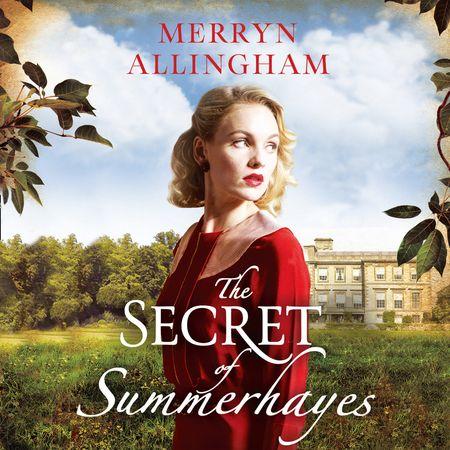 The Secret of Summerhayes - Merryn Allingham, Read by Lara J. West