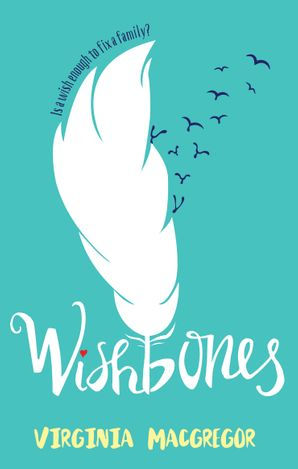 Wishbones Paperback First edition by Virginia Macgregor