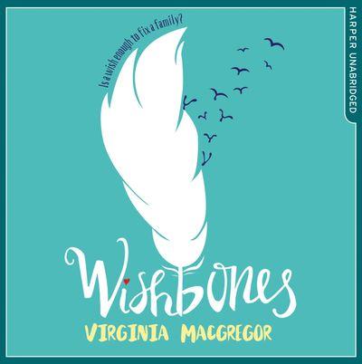 Wishbones - Virginia Macgregor, Read by Imogen Wilde