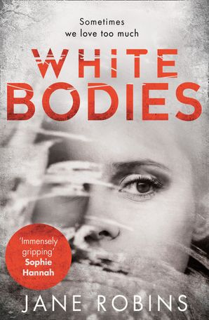 White Bodies Hardcover First edition by