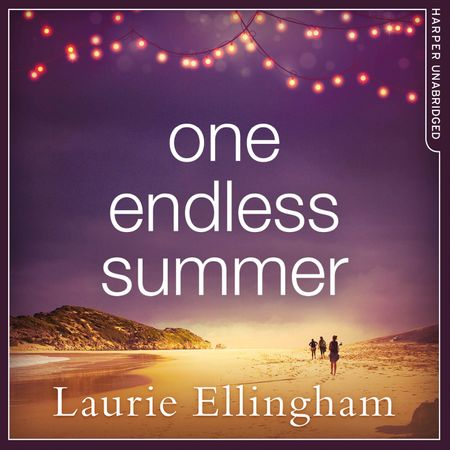 One Endless Summer - Laurie Ellingham, Read by Stephanie Racine
