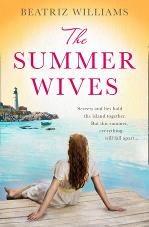 The Summer Wives Paperback  by Beatriz Williams