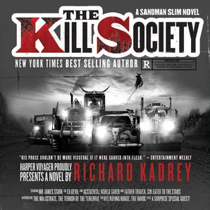 The Kill Society Download Audio Unabridged edition by Richard Kadrey