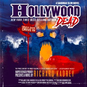 Hollywood Dead Download Audio Unabridged edition by Richard Kadrey
