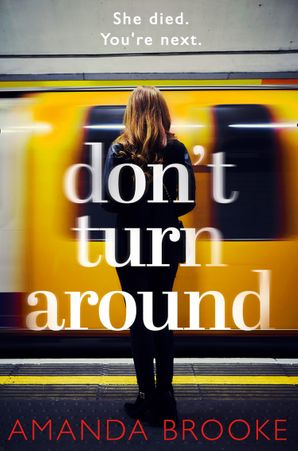 Don't Turn Around Paperback  by Amanda Brooke