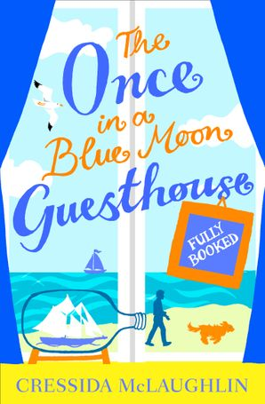 Fully Booked – Part 2 (The Once in a Blue Moon Guesthouse, Book 2) eBook  by Cressida McLaughlin