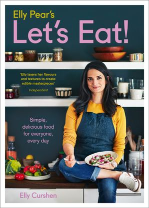 Elly Pear's Let's Eat Hardcover  by Elly Curshen