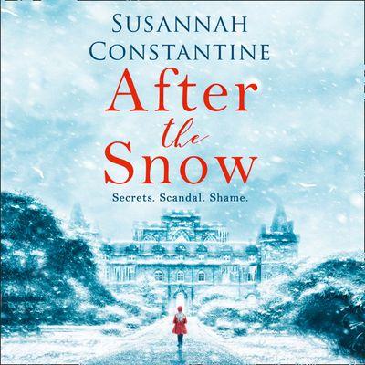 After the Snow - Susannah Constantine, Read by Susannah Constantine