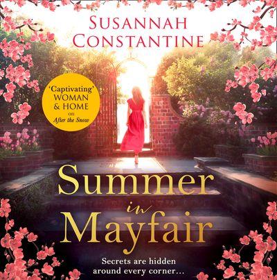 Summer in Mayfair - Susannah Constantine, Read by Anna Bentinck
