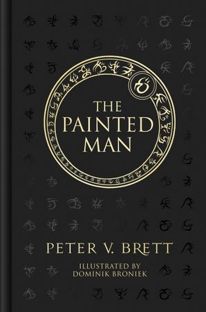 The Painted Man (The Demon Cycle, Book 1) Hardcover Illustrated edition by Peter V. Brett