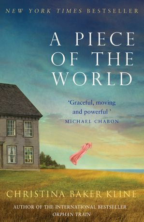 A Piece of the World Paperback  by