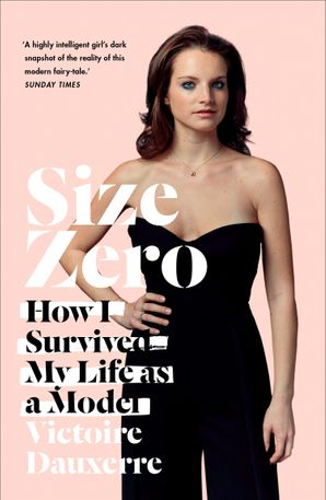 Size Zero Paperback  by Victoire Dauxerre