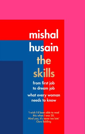 The Skills Hardcover  by Mishal Husain