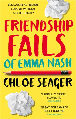 Friendship Fails of Emma Nash Paperback  by Chloe Seager