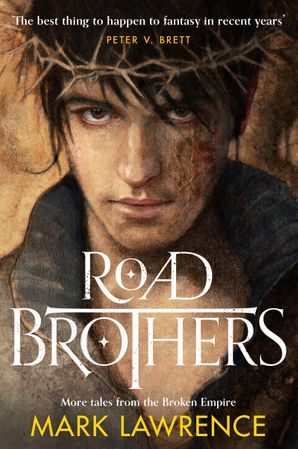 Road Brothers Hardcover  by Mark Lawrence