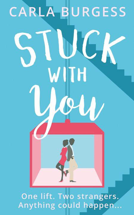 Stuck with You - Carla Burgess