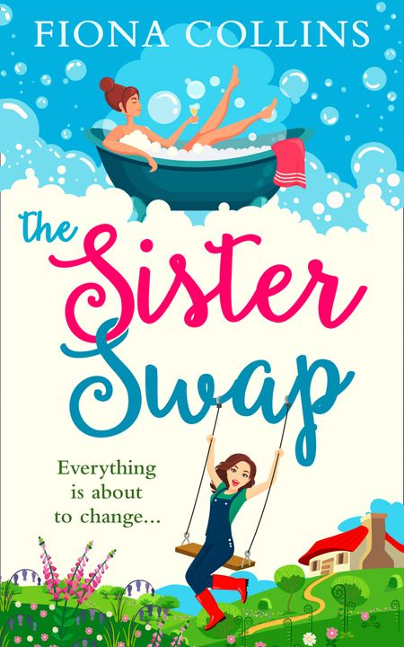 The Sister Swap - Fiona Collins