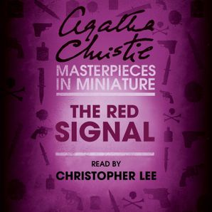 The Red Signal: An Agatha Christie Short Story  Unabridged edition by Agatha Christie