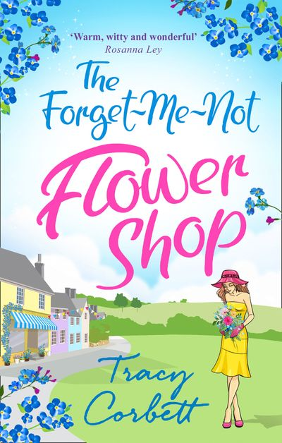 The Forget-Me-Not Flower Shop - Tracy Corbett