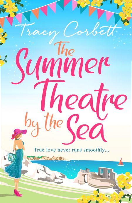 The Summer Theatre by the Sea - Tracy Corbett