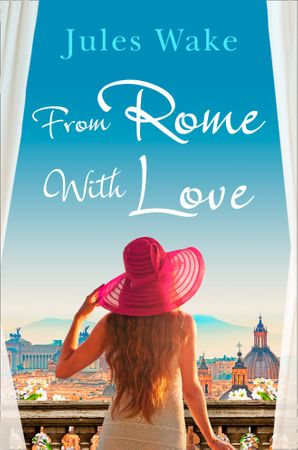 From Rome with Love Paperback  by Jules Wake