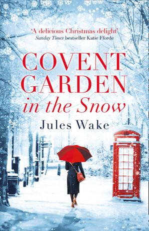 Covent Garden in the Snow Paperback  by
