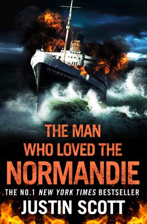 The Man Who Loved the Normandie Paperback  by Justin Scott