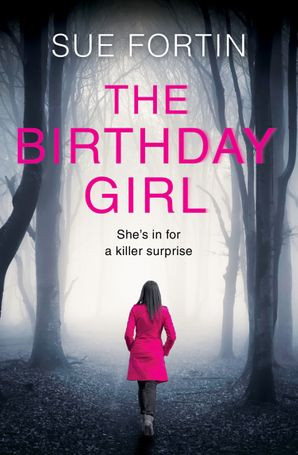 The Birthday Girl Paperback  by Sue Fortin