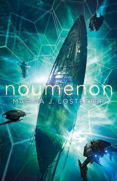 Noumenon - Marina J. Lostetter
