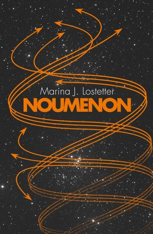 Noumenon Paperback  by Marina J. Lostetter