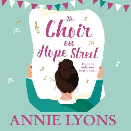 The Choir on Hope Street - Annie Lyons, Read by Stephanie Racine and Ellie Heydon