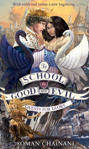 Quests for Glory (The School for Good and Evil, Book 4) eBook  by Soman Chainani