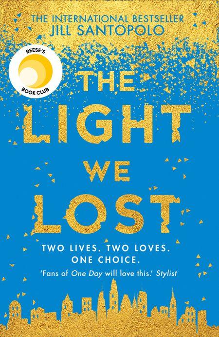 The Light We Lost - Jill Santopolo