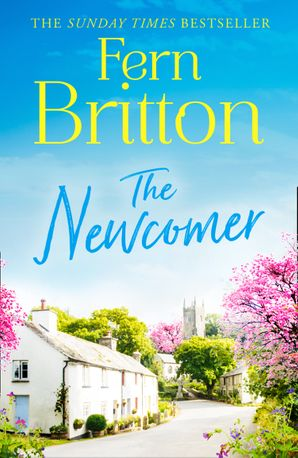 The Newcomer Hardcover  by Fern Britton