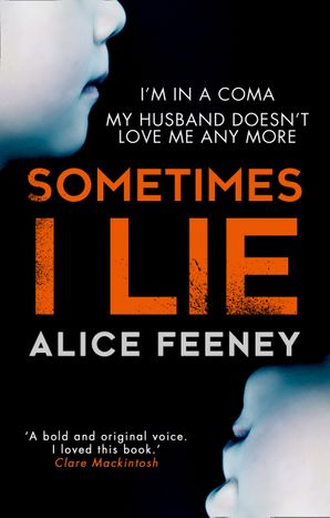 Sometimes I Lie Paperback  by