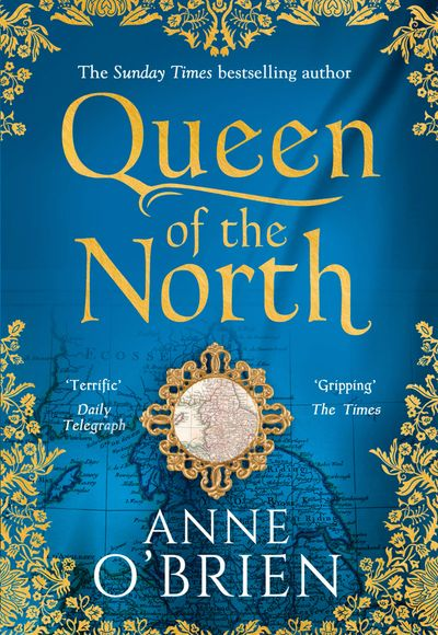 Queen of the North - Anne O'Brien