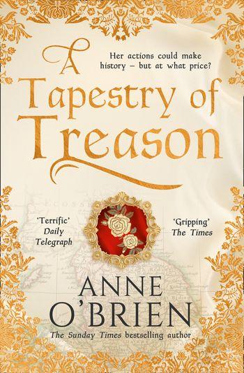 A Tapestry of Treason - Anne O'Brien