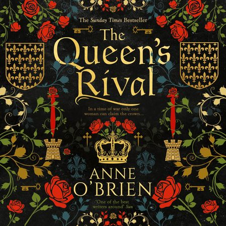 The Queen's Rival - Anne O'Brien, Read by Elaine Claxton