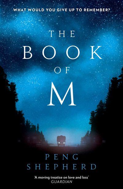The Book of M - Peng Shepherd