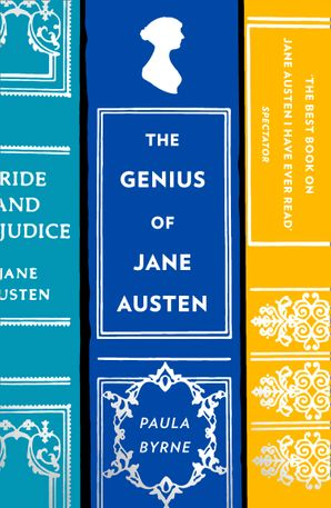 The Genius of Jane Austen: Her Love of Theatre and Why She Is a Hit in Hollywood