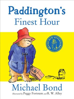 Paddington's Finest Hour Hardcover  by