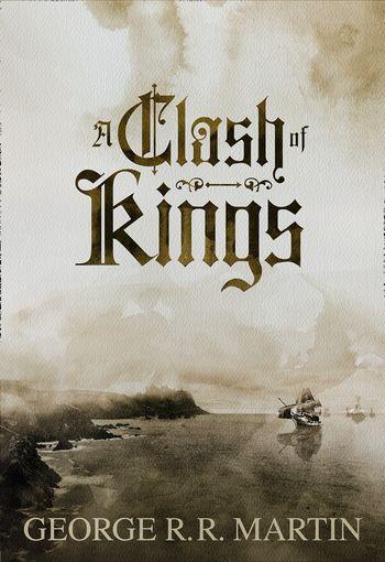A Clash of Kings (Enhanced Edition) - George R.R. Martin