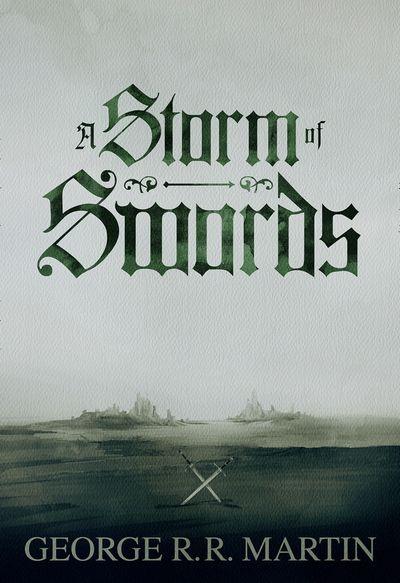 A Storm of Swords (Enhanced Edition) - George R.R. Martin