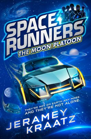The Moon Platoon (Space Runners, Book 1) Paperback  by Jeramey Kraatz
