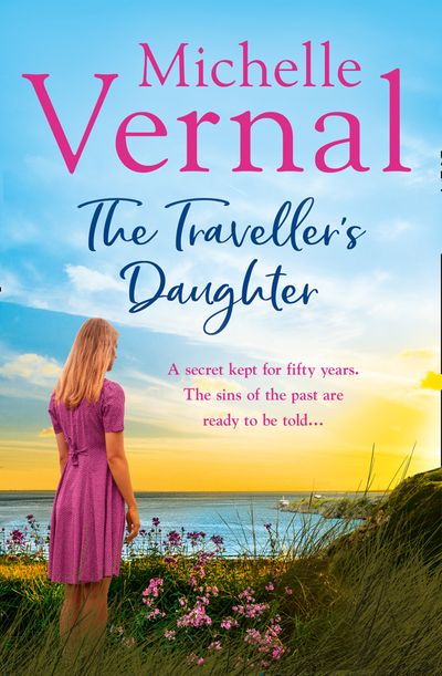 The Traveller's Daughter - Michelle Vernal