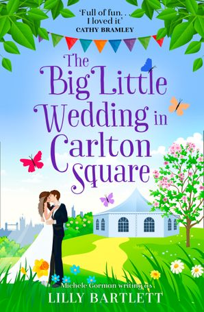 The Big Little Wedding in Carlton Square (The Carlton Square Series, Book 1) Paperback  by Lilly Bartlett