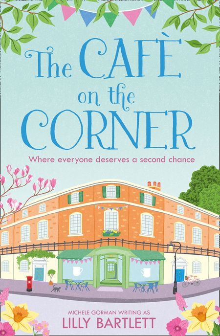 The Café on the Corner (The Carlton Square Series, Book 2) - Lilly Bartlett and Michele Gorman