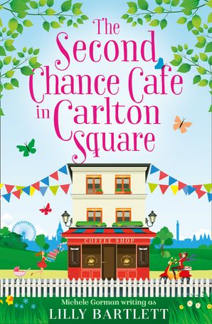 The Second Chance Café in Carlton Square (The Carlton Square Series, Book 2) Paperback  by Lilly Bartlett