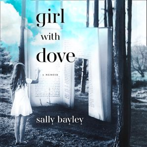 Girl With Dove: A Life Built By Books  Unabridged edition by