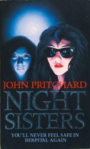 Night Sisters eBook  by John Pritchard